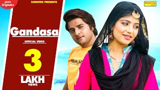 Gandasa – Renuka Panwar Ft Sonika Singh