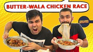 BEST EVER Butter Chicken Race | Delhi Street Food | Challenge Accepted #25