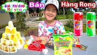 CHƠI BÁN HÀNG RONG | Play sales | Giai tri cho Be yeu
