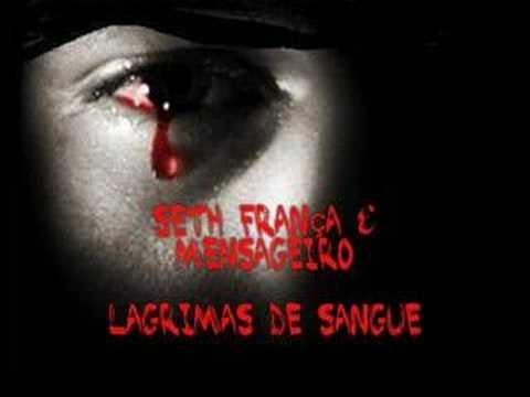 Baixar Hip Hop Tuga Seth França & Mensageiro - Lagrimas de Sangue