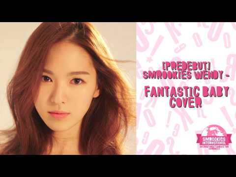 [Predebut] 레드벨벳 Red Velvet Wendy 웬디 - Fantastic Baby Cover