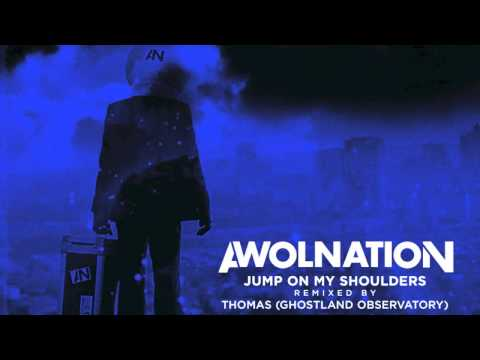 Jump on My Shoulders (Thomas from Ghostland Observatory Remix)