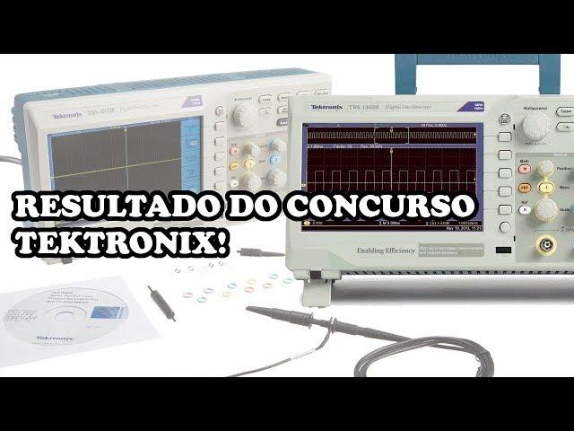 RESULTADO DO CONCURSO! QUEM GANHOU O TEKTRONIX?