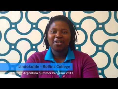 Review from Lindokuhle, student from Rollins College -- USA, participated in the Mente Argentina Summer Program 2013.