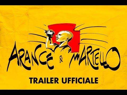 ARANCE e MARTELLO - Trailer Ufficiale HD