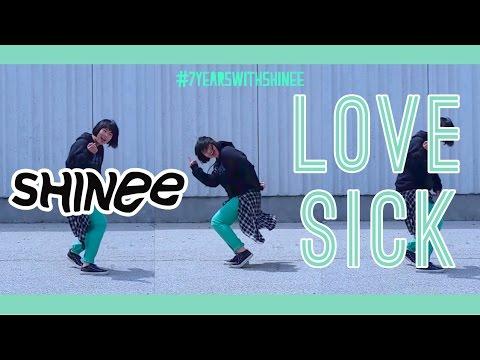 【KY】SHINee(샤이니) — LOVE SICK DANCE COVER #7YearsWithSHINee