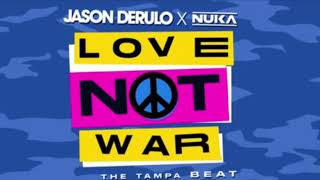 Jason Derulo x Nuka - Love Not War (Audio)