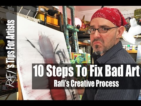 10 Steps To Fix My Art, Creative Process - Tips For Artists