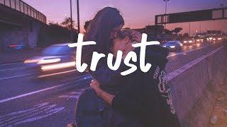 Alina Baraz - Trust (Lyric Video)
