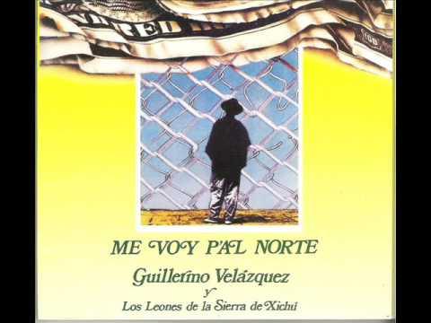 Guillermo Velázquez y Los Leones de la Sierra de Xichú - El derecho legal al trabajo