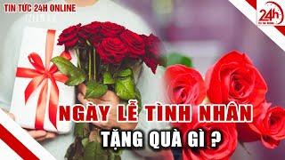 Ngày valentine tặng quà gì   Quà tặng Valentine cho người yêu ý nghĩa, lãng mạn nhất ! nên tham khảo