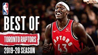 Best Of Toronto Raptors | 2019-20 NBA Season