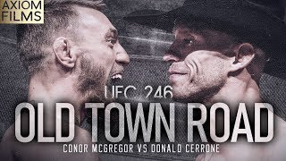 UFC 246: Conor McGregor v Donald Cerrone (HD) 'Old Town Road' Promo, The Notorious X Cowboy, MMA UFC