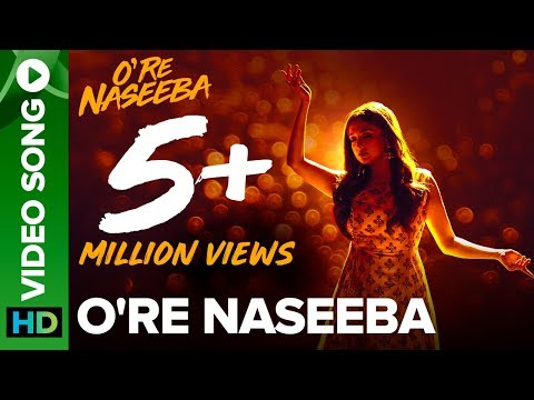 O Re Naseeba - Full Video Song - Monali Thakur - Krishika Lulla