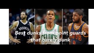 Top 5 dunks from point guards that rarely dunk!!!!