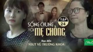 Song Chung Voi Me Chong Tap 24