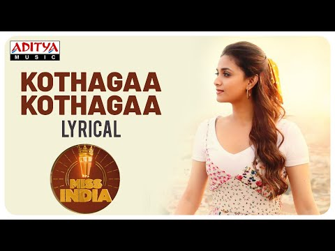 Kotthaga Kotthaga Lyrical | Miss India