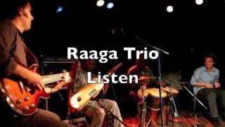 Raaga Trio - Listen