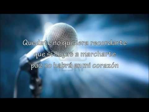 Quedate Pista Karaoke cover Los Joao por Grupo Inalcanzable  de Toluca