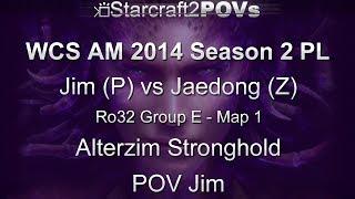SC2 HotS - WCS AM 2014 S2 PL - Jim vs Jaedong - Ro32 Group E - Map 1 - Alterzim - Jim
