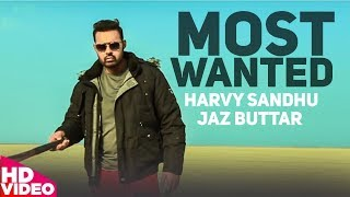 Most Wanted – Harvy Sandhu – Jaz Buttar