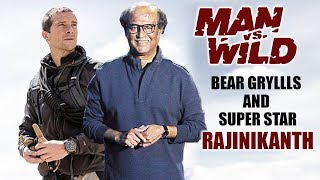 After PM Modi, Rajinikanth all set to feature in Bear Gryl..