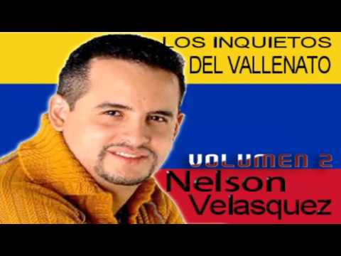 Nelson Velasquez & Los Inquietos Del Vallenato - Volumen.2 (2014)