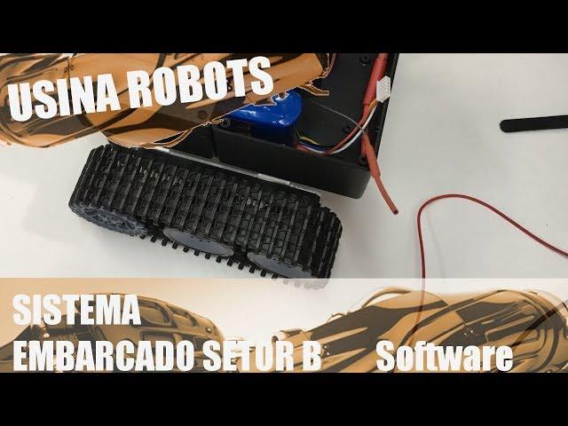 SOFTWARE DO SETOR B (O INÍCIO) | Usina Robots US-2 #046