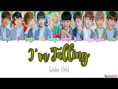 Golden Child - I'm Falling Color Coded Lyrics [HAN/ROM/ENG]