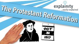 The Protestant Reformation  easily explained (explainity® explainer video)