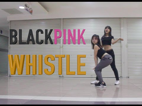 BLACKPINK - WHISTLE DANCE COVER by Natya & Naissa