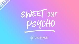 Sweet but Psycho (Piano Karaoke Instrumental) Ava Max