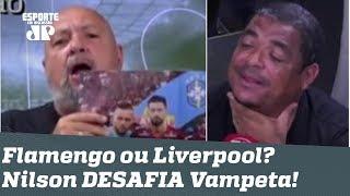 Flamengo x Liverpool: narrador APOSTA com Vampeta que vai dar Mengão!