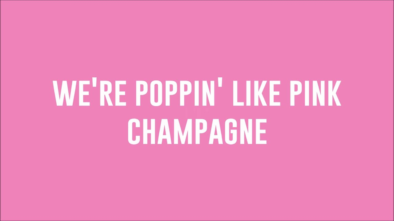 pink champagne lyrics