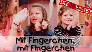 Mit Fingerchen, mit Fingerchen - Singen, Tanzen und Bewegen    Kinderlieder