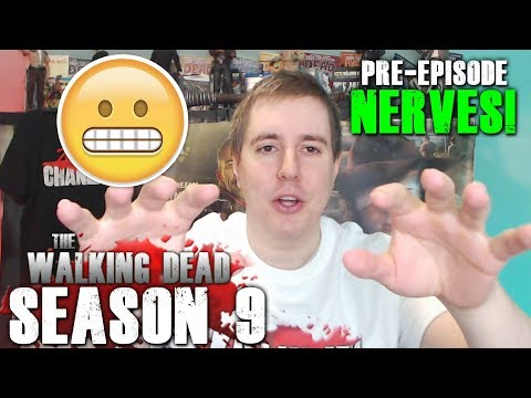 The Walking Dead Season 9 Episode 4 Pre Nerves - Are you Ready For This?