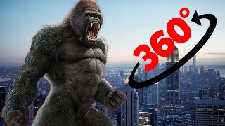 360 Video || King Kong is in town || Giant gorilla in 4K