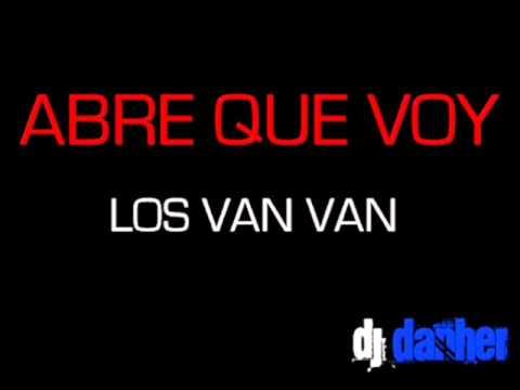 ABRE QUE VOY (LOS VAN VAN)