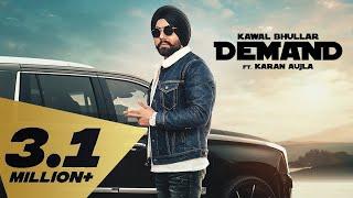 Demands – Kawal Bhullar Feat Karan Aujla