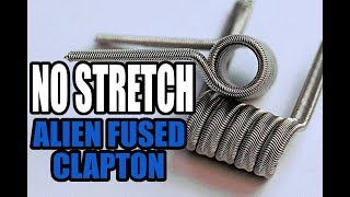 Alien Fused Clapton Coil Build Tutorial for Beginners - The No Stretch Method