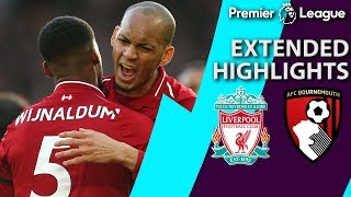 Liverpool v. Bournemouth | PREMIER LEAGUE EXTENDED HIGHLIGHTS | 2/9/19 | NBC Sports