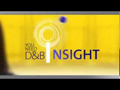 DUNSRight D&B's proprietary process for transforming information into quality insight