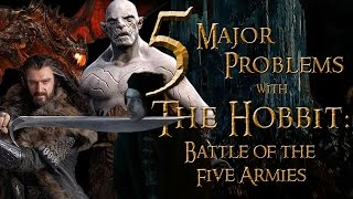 5 Major Problems With THE HOBBIT: BATTLE OF THE FIVE ARMIES
