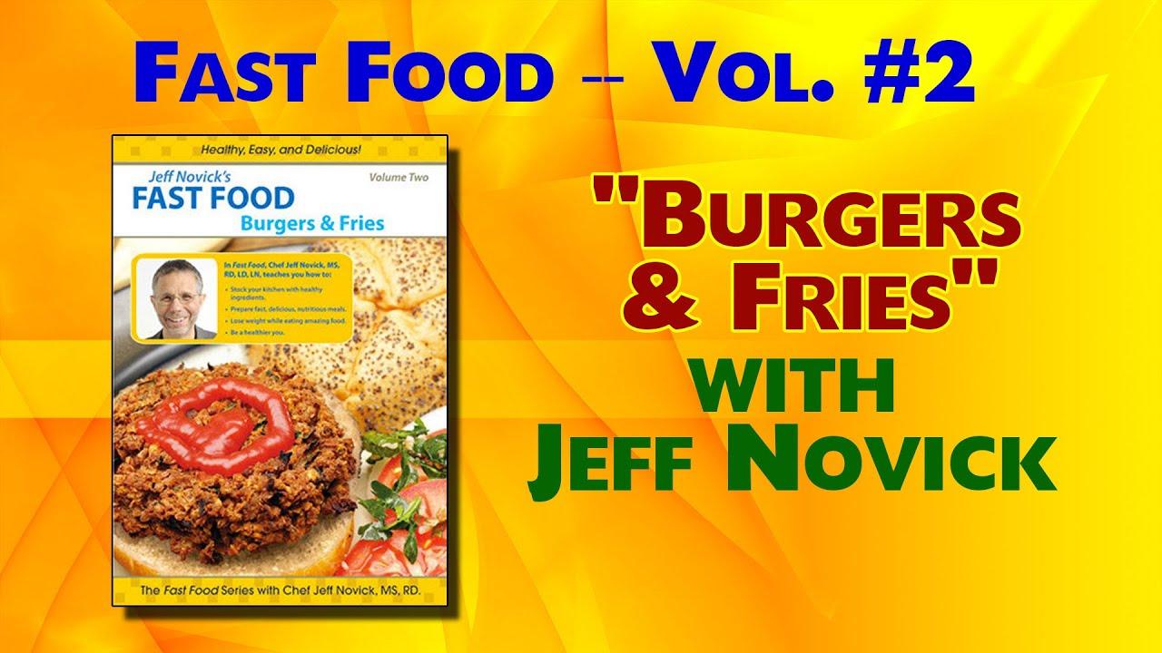 Jeff Novick Fast Food