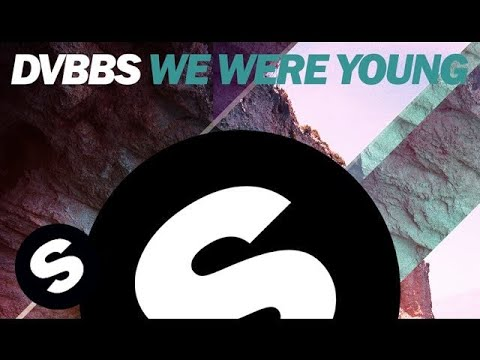 DVBBS - We Were Young (Original Mix)