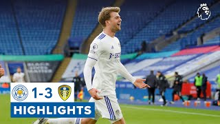 Leicester City 1-3 Leeds United | Bamford scores screamer | Premier League highlights