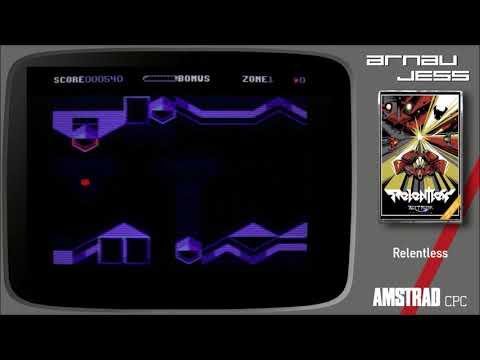 Relentless -Amstrad CPC- by Paul Kooistra