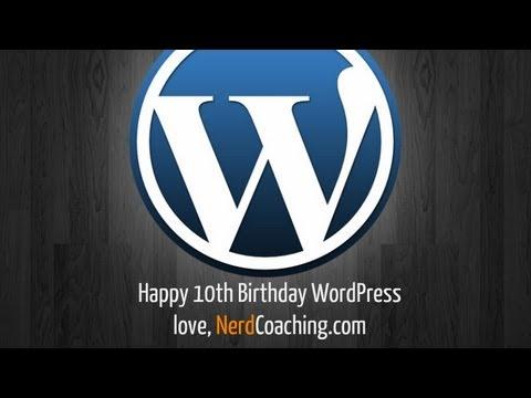Happy Birthday WordPress 10th Anniversary