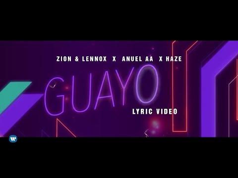 Zion & Lennox, Anuel AA, Haze -