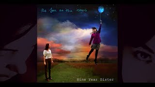 AS FAR AS THE STARS (Original song by Nine Year Sister) LYRIC VIDEO